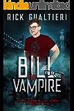 Bill The Vampire (The Tome of Bill Book 1) (English Edition)