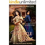 The Whistle Walk (Ironwood Plantation Family Saga Book 1)
