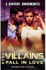 Even Villains Fall In Love: Heroes and Villains Book 1 Kindle Edition