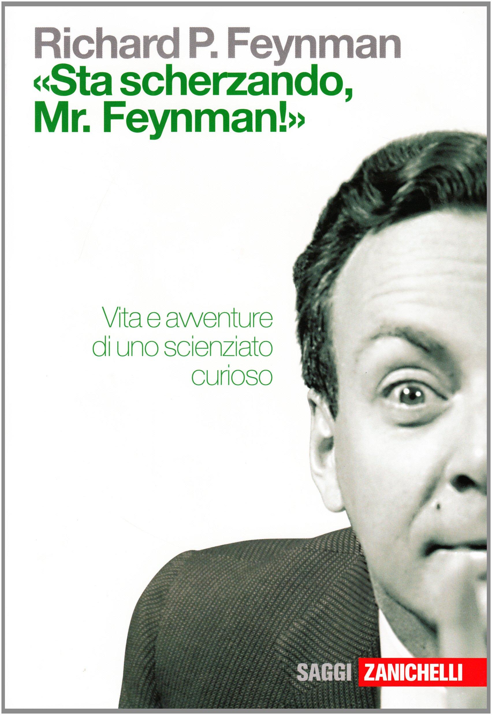 Copertina Libro «Sta scherzando Mr. Feynman!»