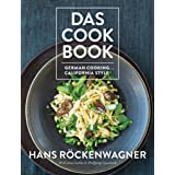 Das Cookbook: German Cooking ... California Style