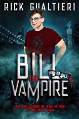 Bill The Vampire (The Tome of Bill Book 1) Kindle Edition
