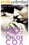 Taken By Chance (Standalone Romance) (Club Volare Book 5)