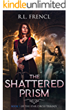 The Shattered Prism (The Star Circle Trilogy Book 1)