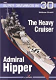 The Heavy Cruiser Admiral Hipper (Super Drawings in 3D)