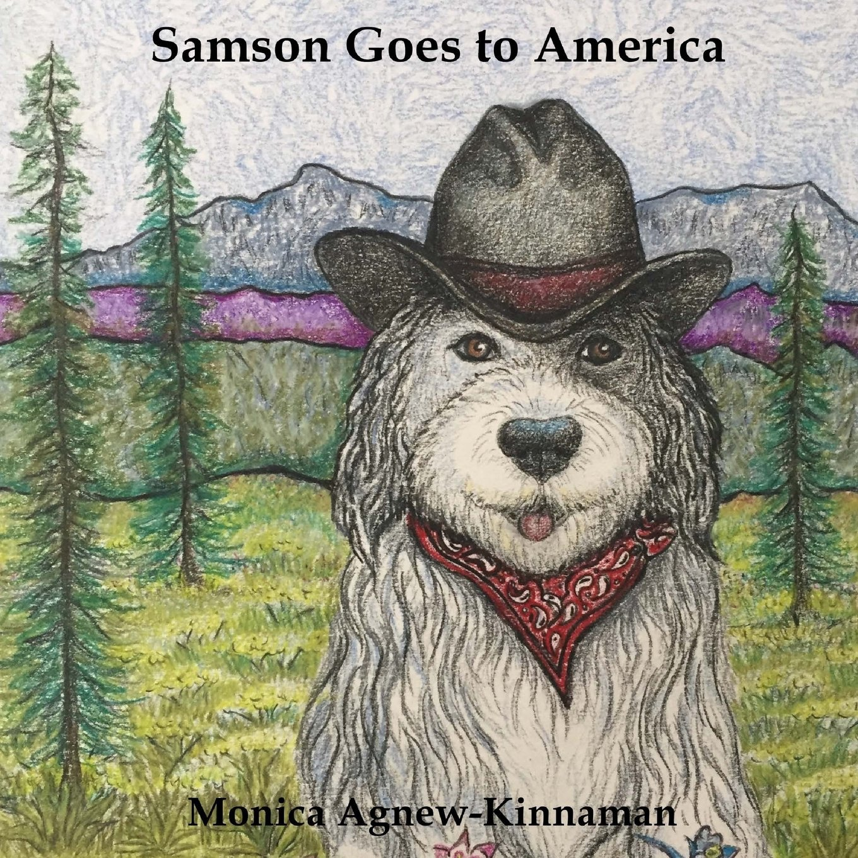 Read Online Samson Goes to America (Samson's Adventures) (Volume 3) ebook