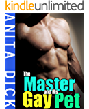 The Master and His Gay Pet (Gay BDSM, Gay Role Play)