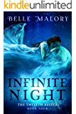 Infinite Night (The Twelfth Keeper Book 4)