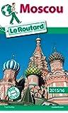 Guide du Routard Moscou 2015/2016