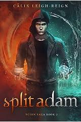 Split Adam: Scion Saga Book 2 Kindle Edition
