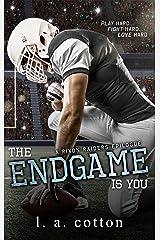 The Endgame Is You (Rixon Raiders Book 4) Kindle Edition