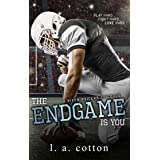 The Endgame Is You (Rixon Raiders Book 4)