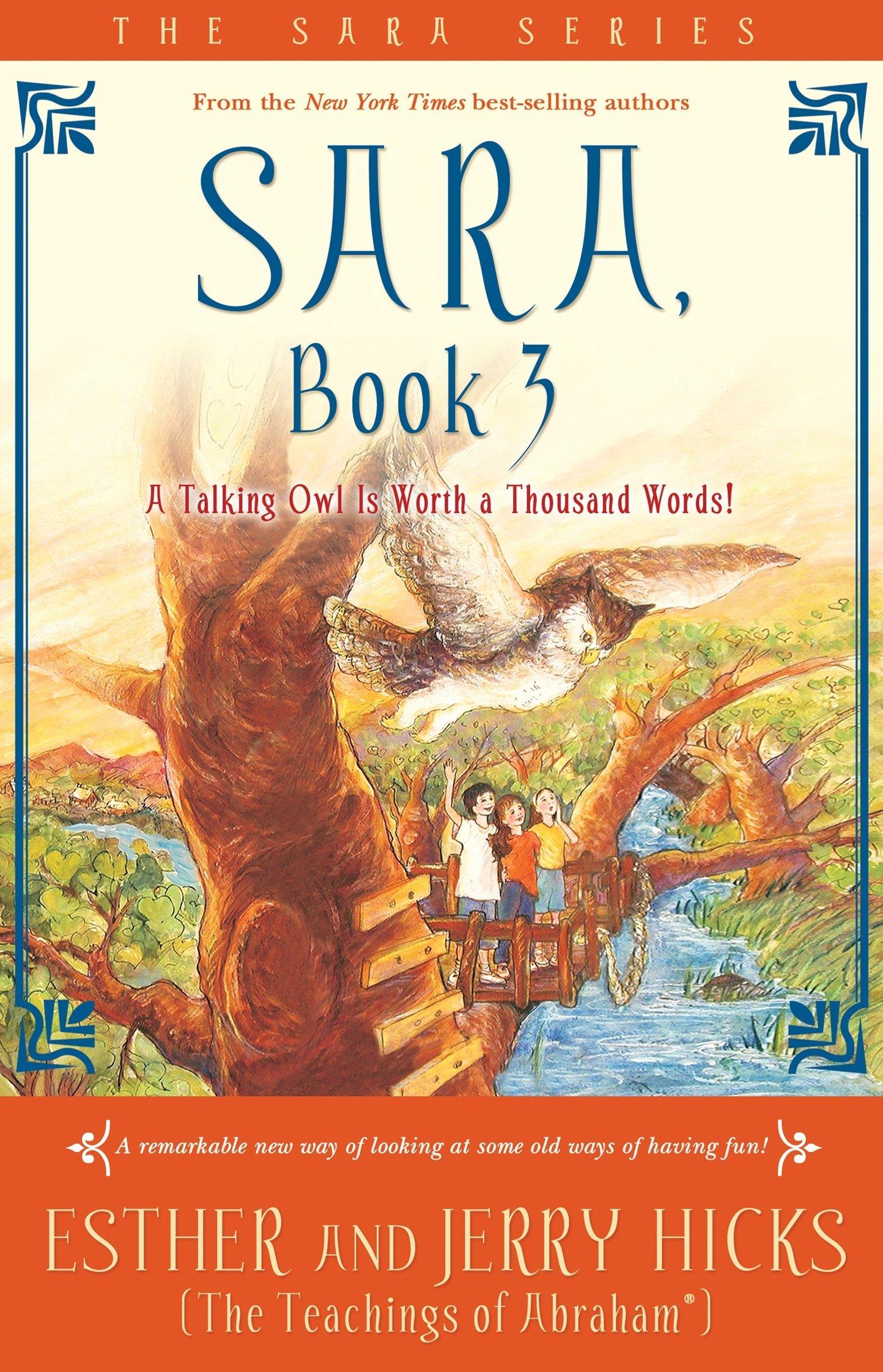 Read Online Sara, Book 3: A Talking Owl Is Worth a Thousand Words! pdf epub
