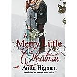A Merry Little Christmas: Christian holiday romance