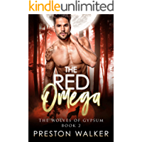 The Red Omega (Wolves Of Gypsum Book 2)