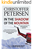 In the Shadow of the Mountain: Book 2 in the adrenaline-fueled Greenland Trilogy (Konstabel Fenna Brongaard)