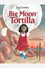 Big Moon Tortilla Kindle Edition
