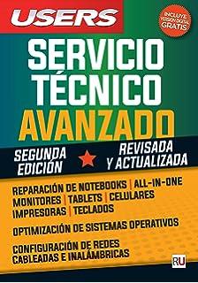 Servicio técnico avanzado: 2da edición (Spanish Edition)