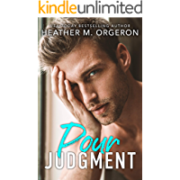 Pour Judgment: A steamy fake fiancé romantic comedy book cover