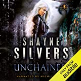 Unchained: Feathers and Fire, Book 1