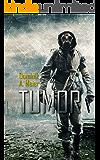 Tumor (Tumor-Universum 1) (German Edition)