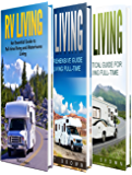RV Living: The Ultimate Guide to Motorhome Living for Beginners Including Tips on RV Camping, RV Boondocking, RV Living…
