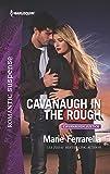 Cavanaugh in the Rough (Harlequin Romantic Suspense: Cavanaugh Justice)