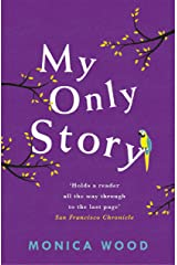 My Only Story: A stunning tale of redemption filled with humour and heart Kindle Edition