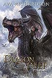 Dragon Deep (The Dragonspawn Trilogy (Dracwyn Part 1) Book 3)