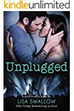 Unplugged: A Second Chance British Rock Star Romance (Blue Phoenix Book 3)