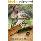 An Accidental Spy (The Accidental Spy Series Book 1)