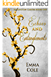 Echoes and Entanglements (Remington Carter Book 1)