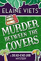 Murder Between the Covers (A Dead-End Job Mystery Book 2) Kindle Edition