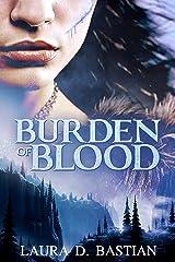 Burden of Blood Kindle Edition