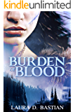 Burden of Blood
