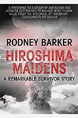 Hiroshima Maidens Kindle Edition