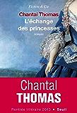 L'Echange des princesses (Fiction & Cie) (French Edition)