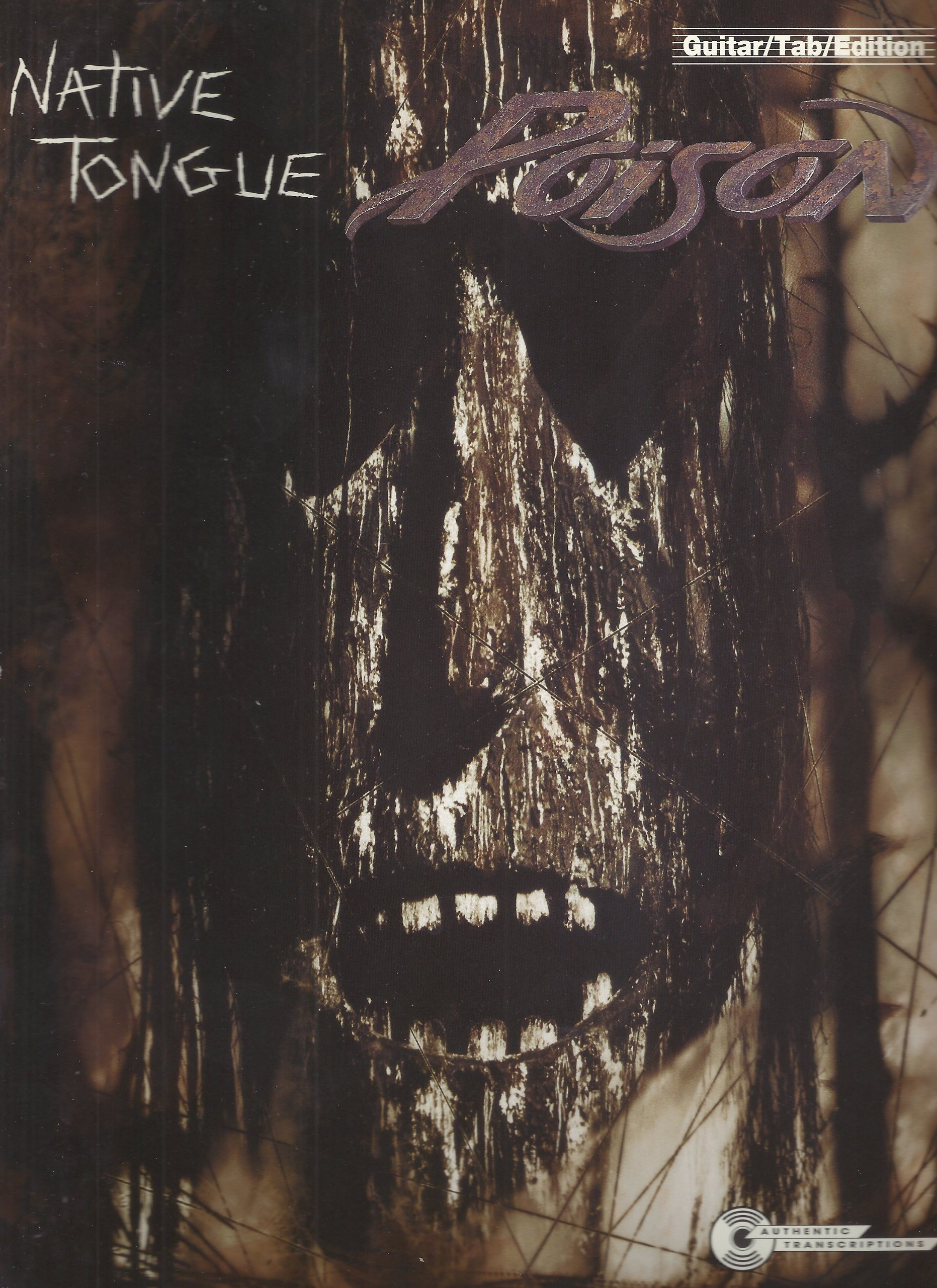 Native Tongue: Poison, Guitar/TAB edition (Authentic