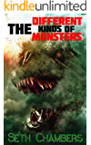 The Different Kinds Of Monsters (English Edition)