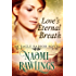Love's Eternal Breath: Historical Christian Romance (Eagle Harbor Book 4)