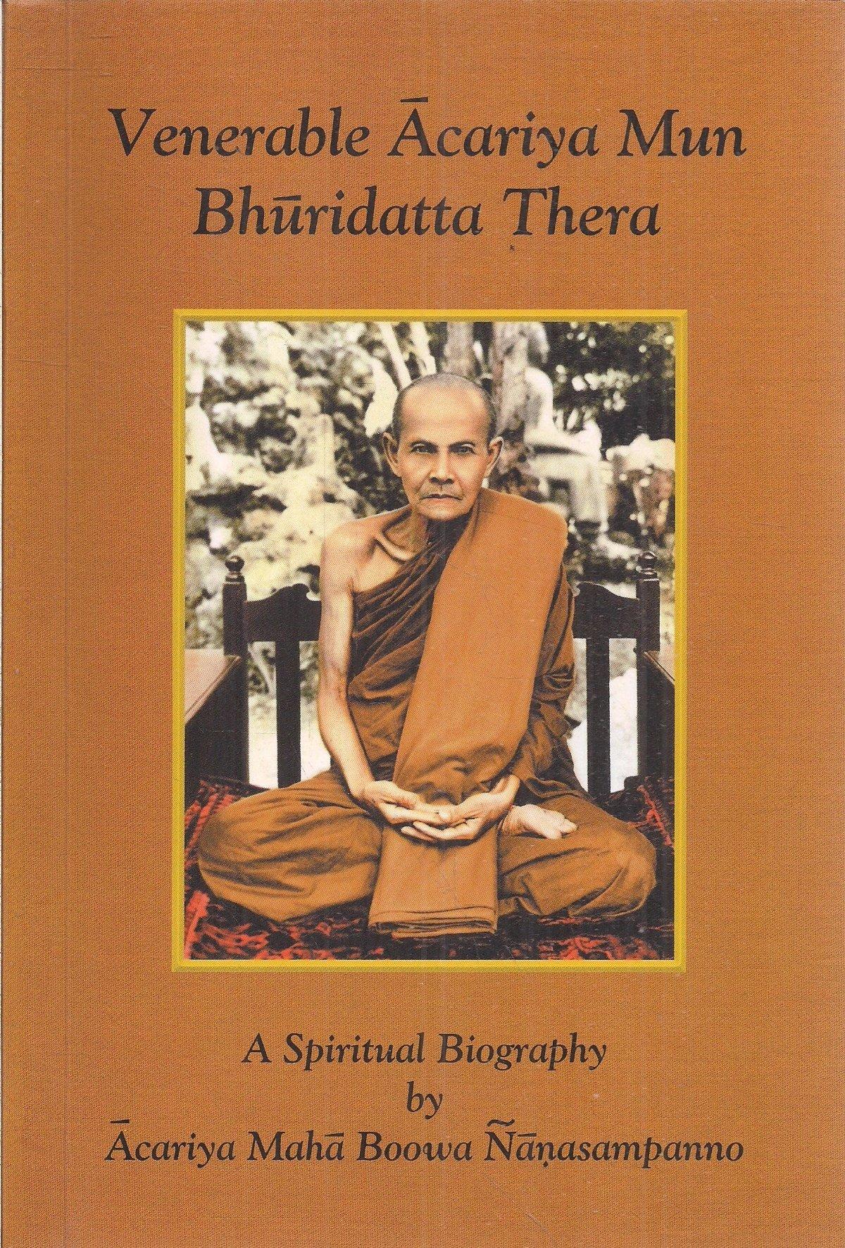 Venerable Acariya Mun Bhuridatta Thera, A Spiritual Biography pdf epub