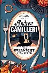 The Overnight Kidnapper (Inspector Montalbano mysteries Book 23) Kindle Edition
