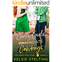 Curvy Girls Can't Date Cowboys: A Sweet YA Romance (The Curvy Girl Club Book 3) book cover