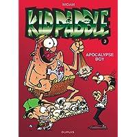 Kid Paddle 03  Apocalypse Boy