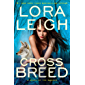 Cross Breed (A Novel of the Breeds)
