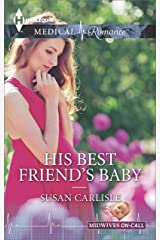 His Best Friend's Baby (Midwives On-Call) Kindle Edition
