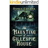 The Haunting of Gillespie House book cover
