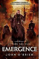 Lifting the Veil: Emergence Kindle Edition