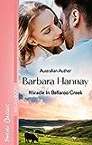 Miracle In Bellaroo Creek (Bellaroo Creek! Book 2)