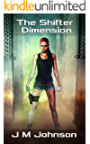 THE SHIFTER DIMENSION (Starbirth series Book 2) (English Edition)